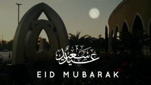 Eid-ul-Fitr on Sunday, May 24th, 2020