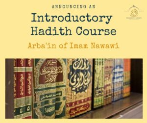 Introductory Hadith Course