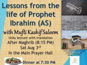 Lessons from the Life of Prophet Ibrahim (AS)