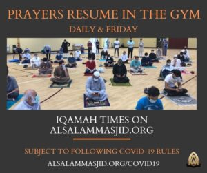 Prayers resume in the Masjid Gym
