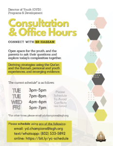 Weekly Consultation Hours with Br Hassan (YD)