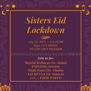 Sisters Youth Eid Lockdown - Mental Wellness, Painting, Henna, Hijab Panel, and more!