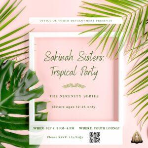 Sakinah Sisters Tropical Party